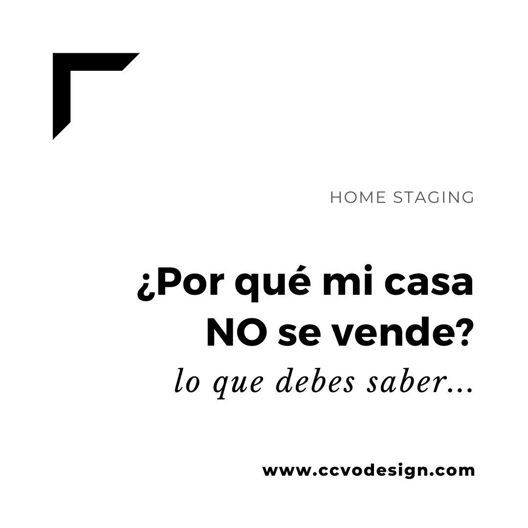 por-que-mi-casa-no-se-vende-CCVO-Design-and-Staging