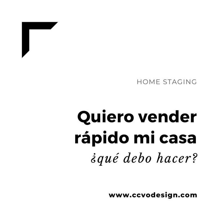 quiero-vender-rápido-mi-casa-CCVO-Design-and-Staging