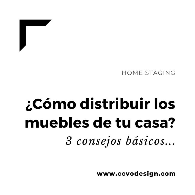 cómo-distribuir-los-muebles-de-tu-casa-CCVO-Design-and-Staging