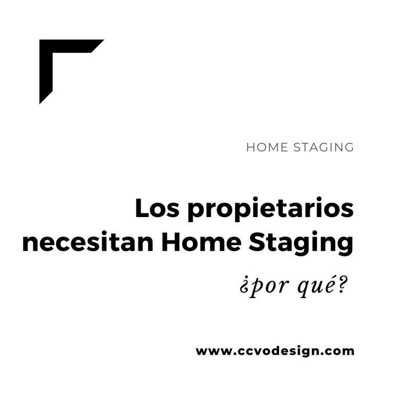 por-qué-los-propietarios-necesitan-home-staging-CCVO-Design-and-Staging