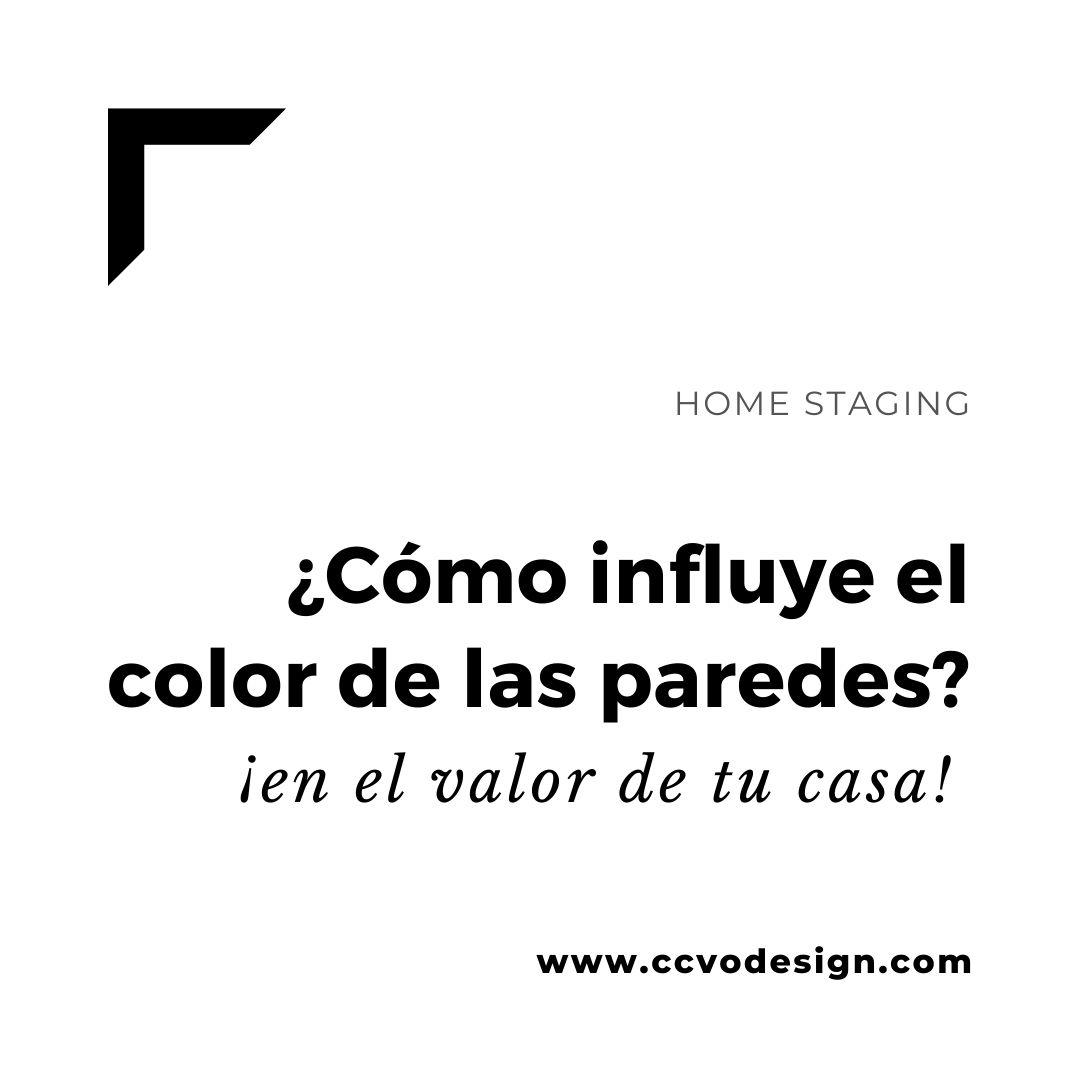 cómo-influye-el-color-de-las-paredes-en-el-valor-de-tu-casa-CCVO-Design-and-Staging