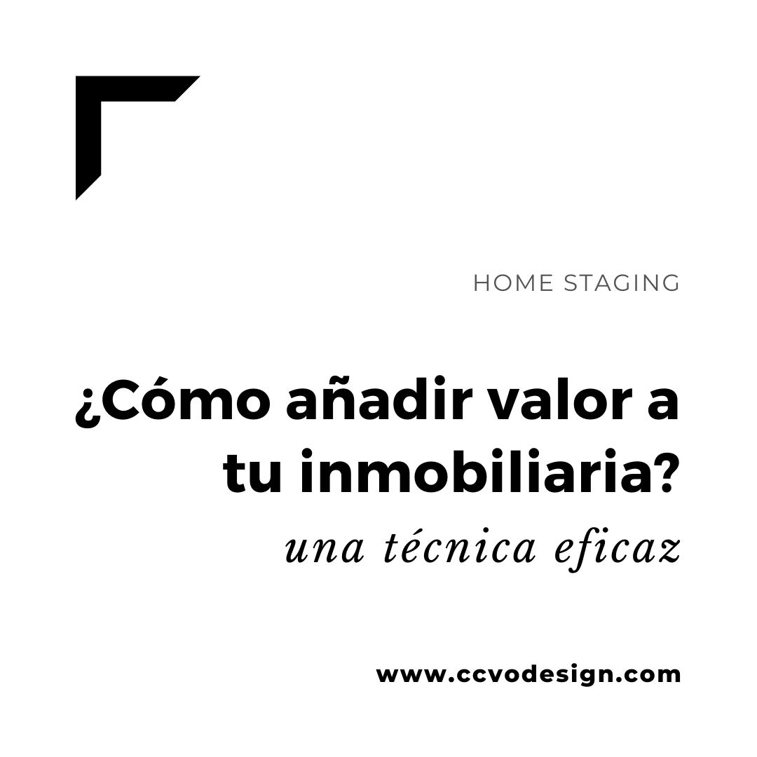 como-añadir-valor-a-tu-inmobiliaria-CCVO-Design-and-Staging