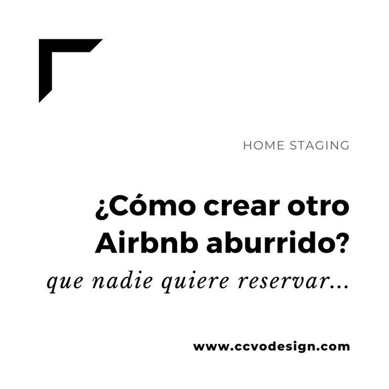 como-crear-un-airbnb-aburrido-que-nadie-quiere-reservar-CCVO-Design-and-Staging
